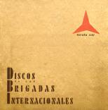 Ernst Busch, Discos de las Brigadas Internationales. Barcelona 1938.