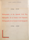 J.G. Duran, Bibliography of the Spanish Civil War 1936 - 1939. Montevideo 1964