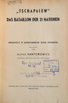 Tschapaiew. Das Bataillon der 21 Nationen. Archivexemplar des Verlags im Sperrbestand. Berlin 1956.